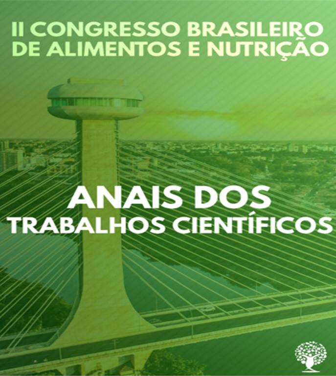 Anais do II Congresso Brasileiro de Alimentos e Nutrição (PPGAN/ UFPI)